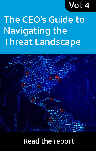 Vol. 4: The CEO's Guide to Navigating the Threat Landscape