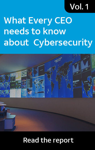 Vol. 1: What Every CEO needs to know about Cybersecurity