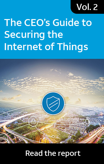 Vol. 2: The CEO's Guide to Securing the Internet of Things