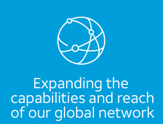 Expanding the capabilities and reach of our global network